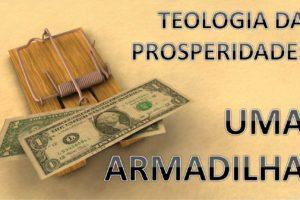 teologia da prosperidade ensinamentos de causas e consequências